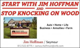 Start With Jim Hoffman And Stop Knocking On Wood