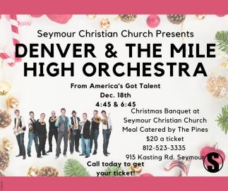 Denver & The Mile High Orchestra